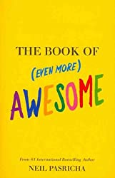 (The Book of (Even More) Awesome) By Neil Pasricha (Author) Paperback on (Apr , 2011)