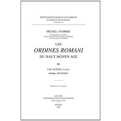 Les Ordines Romani Du Haut Moyen Âge: Les Textes Ordines Xiv-xxxiv