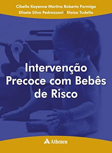 Intervenção Precoce com Bebês de Risco (Portuguese Edition)