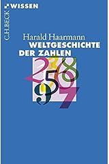 Weltgeschichte der Zahlen (Beck'sche Reihe) Taschenbuch