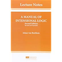 A Manual of Intensional Logic (Center for the Study of Language and Information Publication Lecture Notes, Band 1)