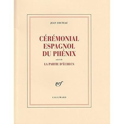 Cérémonial espagnol du phénix