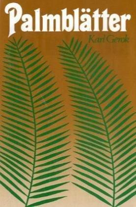 Palmblätter: Vollständige Ausgabe