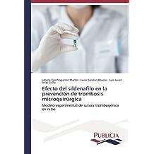 Efecto del sildenafilo en la prevención de trombosis microquirúrgica