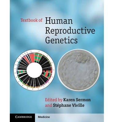 [(Textbook of Human Reproductive Genetics)] [ Edited by Stephane Viville, Edited by Karen Sermon ] [June, 2014]