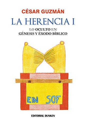 La Herencia I por César Guzmán