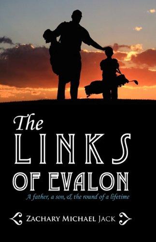 The Links of Evalon por Zachary Michael Jack