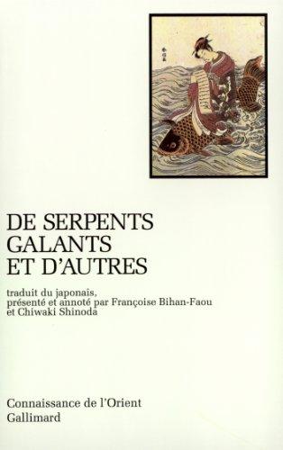 De serpents galants et d'autres: Contes folkloriques japonais