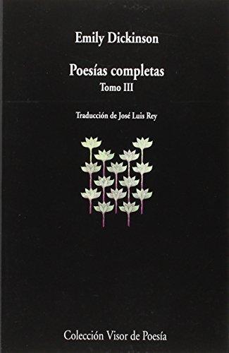 Poesías Completas - Tomo III (visor de Poesía) por José Luis Rey