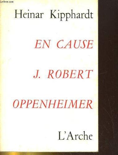 En Cause J Robert Oppenheimer [Pdf/ePub] eBook