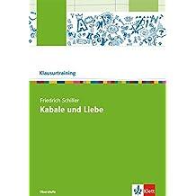 Friedrich Schiller: Kabale und Liebe (Klausurtraining Deutsch)