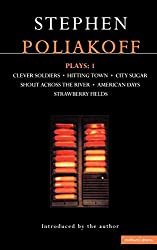 Plays: Vol 1 (Methuen Contemporary Dramatists) - Clever Soldiers - Hitting Town - City Sugar - Shout Across the River - American Days - Strawberry Fields