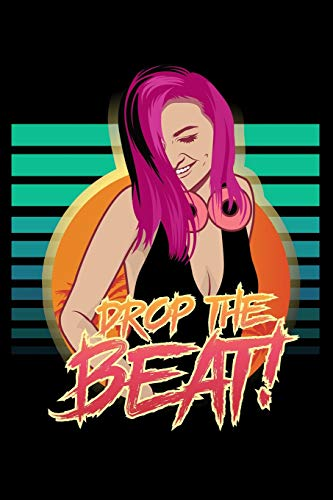 Journal: Drop The Beat DJ Electronic House Trance Music Black Lined Notebook Writing Diary - 120 Pages 6 x 9