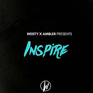 Inspire (feat. Ambler Productions)