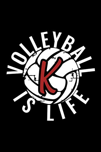 K Monogram Initial Volleyball Journal: Personalized Volleyball is Live Notebook Letter K di Live For the Moments Journals & Notebooks,Volleyball Notebook & Journals