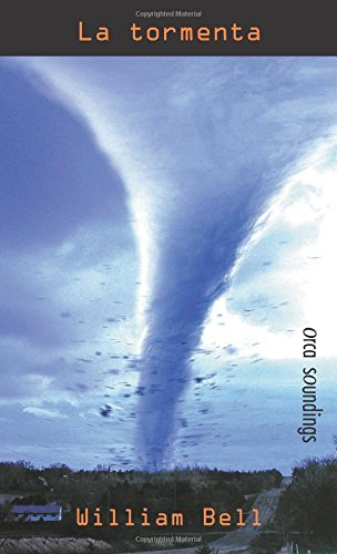 La tormenta: (Death Wind) (Spanish Soundings) (Spanish Edition) by William Bell (2009-10-01)