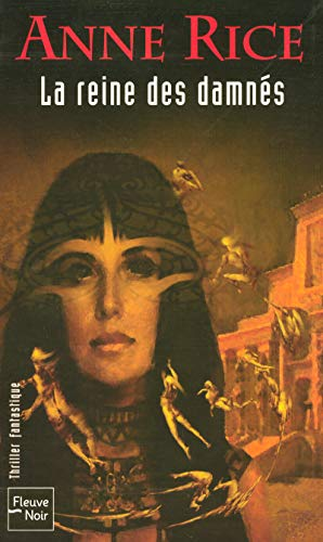 Chronique des vampires, tome 3 : La reine des damnés