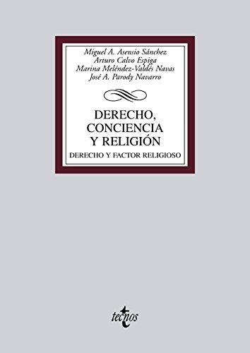 Derecho, conciencia y religión: Derecho y factor religioso (Derecho - Biblioteca Universitaria De Editorial Tecnos)