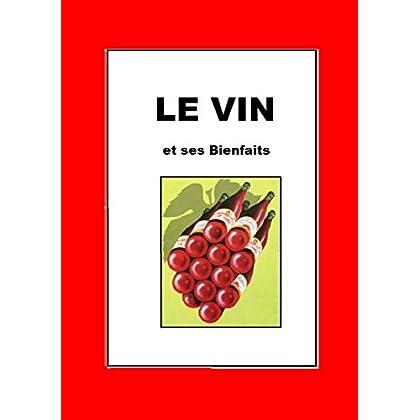 LE VIN ET SES BIENFAITS: Mon Médicament le Vin