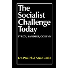 The Socialist Challenge Today (English Edition)