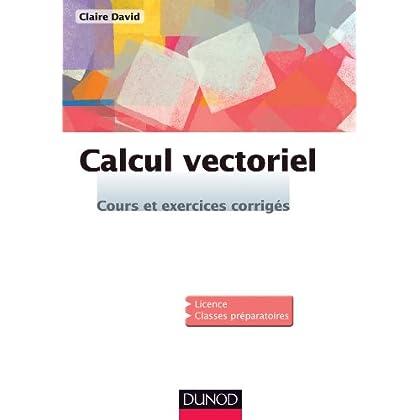 Calcul vectoriel - cours et exercices corrigés