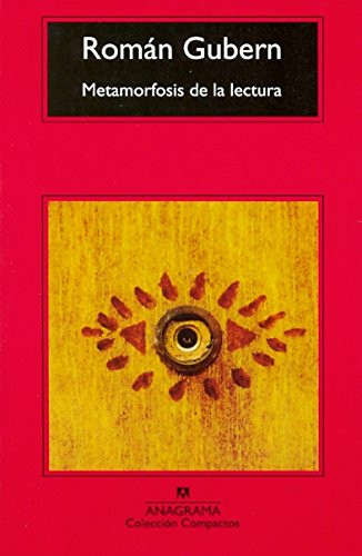 Metamorfosis de la lectura (Compactos Anagrama)