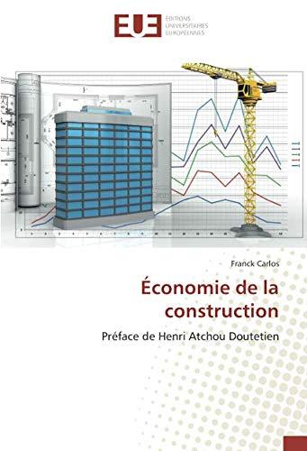 Économie de la construction par Franck Carlos