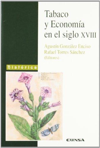 Tabaco y economía en el siglo XVIII (Anejos de RILCE) por González