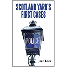 Scotland Yard's First Cases by Joan Lock (2011-11-30)
