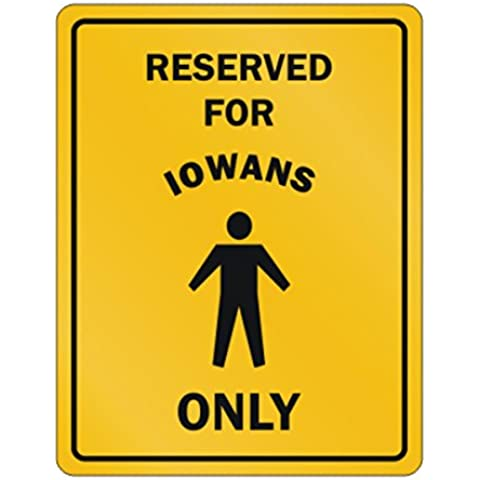 Teeburon RESERVED FOR Iowa ONLY Parking Sign