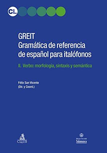 GREIT Gramatica de referencia de espa español para italófonos: 2