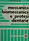 Scarica Libro Meccanica biomeccanica e protesi dentarie (PDF,EPUB,MOBI) Online Italiano Gratis