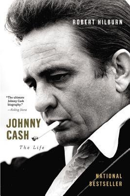 By Robert Hilburn ( Author ) [ Johnny Cash: The Life By Nov-2014 Paperback