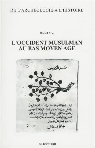 L'Occident musulman au bas Moyen Age