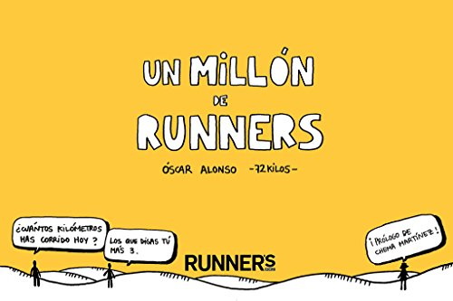 Un Millón De Runners (DEPORTES Y NATURALEZA)