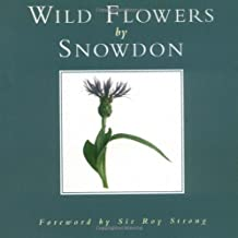 Wild Flowers by Earl of Antony Armstrong-Jones Snowdon (1999-04-29)