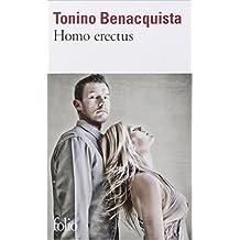Homo erectus de Tonino Benacquista ( 27 septembre 2012 )
