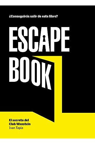 Escape book: El secreto del Club Wanstein