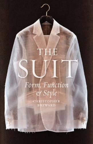 The Suit: Form, Function and Style by Christopher Breward (2016-04-15)