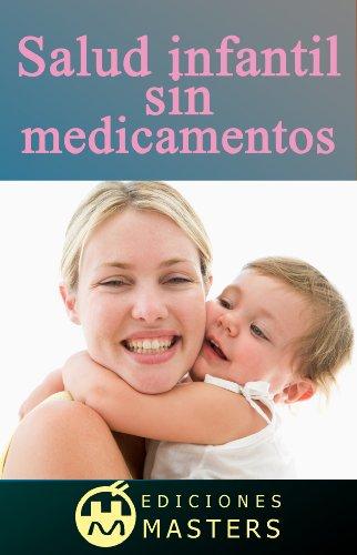 SALUD INFANTIL SIN MEDICAMENTOS por Adolfo Pérez Agustí