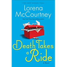 Death Takes a Ride (The Cate Kinkaid Files Book #3): A Novel: Volume 3