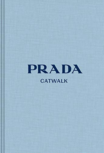 Prada: The Complete Fashion Collections (Catwalk)