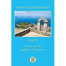 Mani: Reisen auf der südlichen Peloponnes