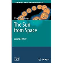 The Sun from Space (Astronomy and Astrophysics Library)