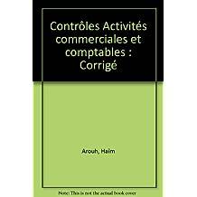 Contrôles Activités commerciales et comptables : Corrigé