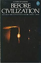 Before Civilization: Radiocarbon Revolution and Prehistoric Europe (Pelican) by Lord Colin Renfrew (1976-02-26)