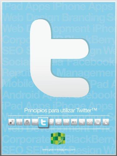 Principios para utilizar Twitter por Green Media Agency