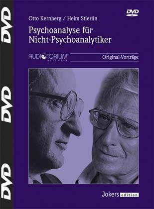 Otto Kernberg, Helm Stierlin:JOK887D Psychoanalyse für Nicht-Psychoanalytiker - 4 DVDs
