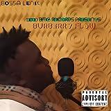 Burberry Flow [Explicit]