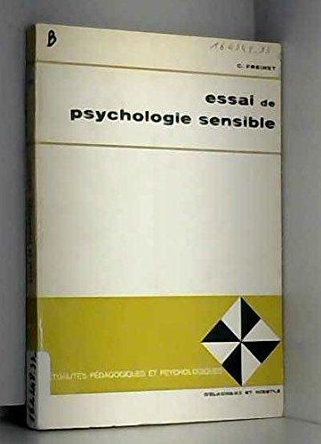 Essai de psychologie sensible appliquée à l'éducation.